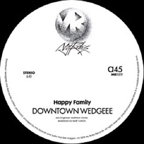 Happy Family (Eric Duncan & Justin Van Der Volgen) - Downtown Wedgeee / Bad Monks