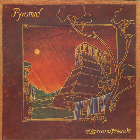 El Chicano - Pyramid Of Love And Friends