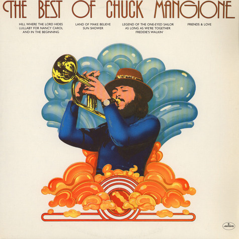 Chuck Mangione - The Best Of Chuck Mangione