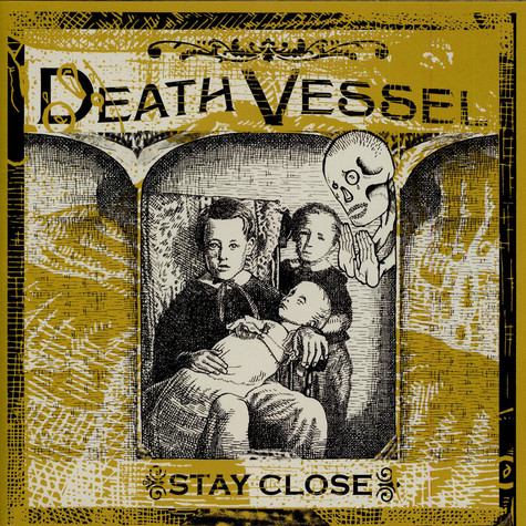 Death Vessel - Stay Close