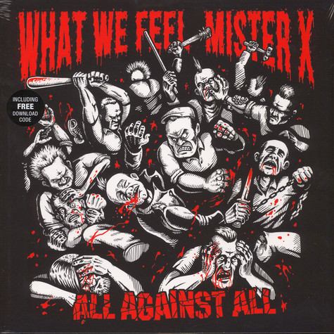 What We Feel / Mister X - All Against All