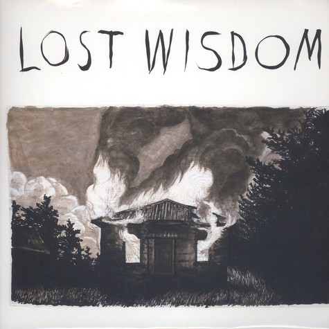 Mount Eerie with Julie Doiron & Fred Squire - Lost Wisdom