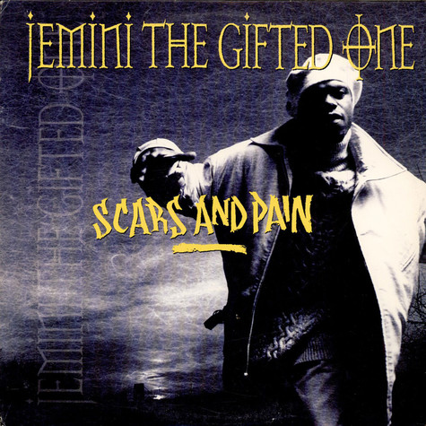 Jemini The Gifted One - Scars And Pain