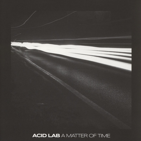 Acid Lab - A Matter Of Time