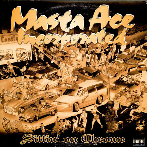 Masta Ace Incorporated - Sittin' On Chrome