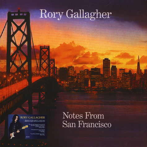 Rory Gallagher - Notes From San Francisco (2011 Remaster)