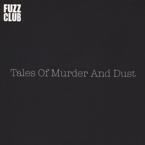 Tales Of Murder And Dust - Fuzz Club Session