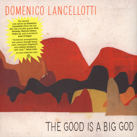 Kassin & Domenico Lancellotti - The Good Is A Big God