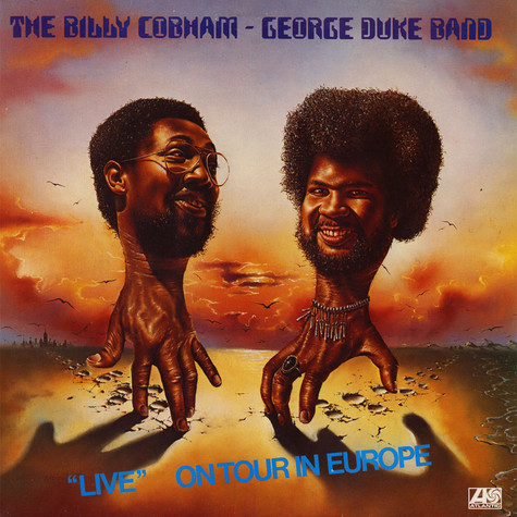 """The Billy Cobham / George Duke Band - """"Live"""" On Tour In Europe"""
