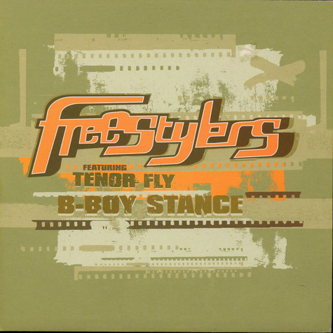 Freestylers Featuring  Tenor Fly - B-Boy Stance