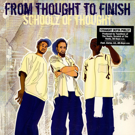 Schoolz Of Thought - From Thought To Finish