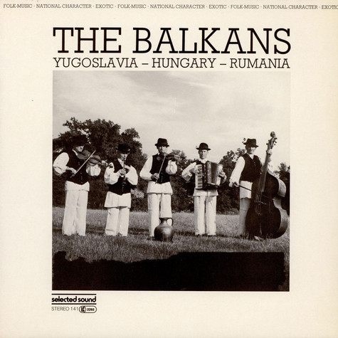 V.A. - The Balkans Yugoslavia - Hungary - Rumania