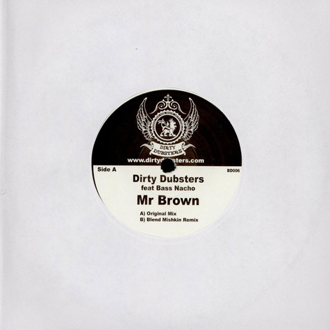 Dirty Dubsters Feat Bass Nacho - Mr Brown