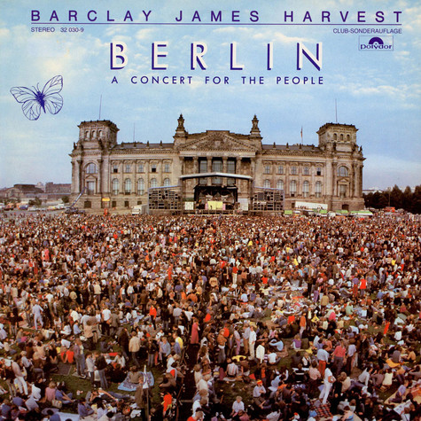 Barclay James Harvest - Berlin - A Concert For The People (Club-Sonderauflage)