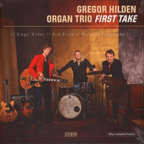 Gregor Hilden Organ Trio - First Take