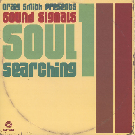 Craig Smith And Andrew McGroarty present - Sound Signals Soul Searching Volume 1