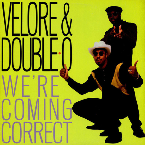 Velore & Double-O - We're Coming Correct