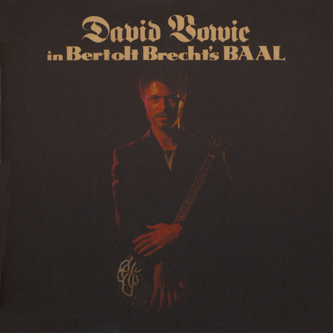 David Bowie - In Berholt Brecht's  Baal 2017 Remastered Edition
