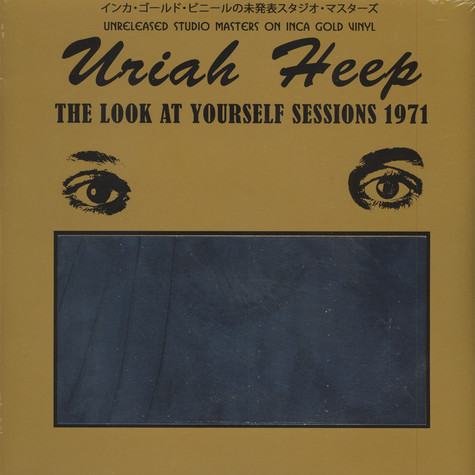Uriah Heep - The Look At Yourself Sessions 1970