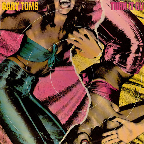 Gary Toms - Turn It Out