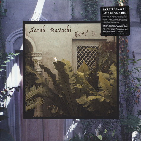 Sarah Davachi - Gave In Rest