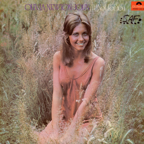 Olivia Newton-John - If Not For You