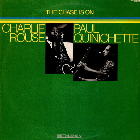 Charlie Rouse / Paul Quinichette - The Chase Is On
