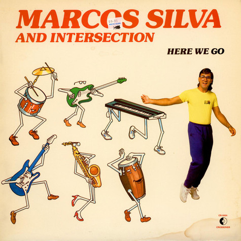 Marcos Silva And Intersection - Here We Go