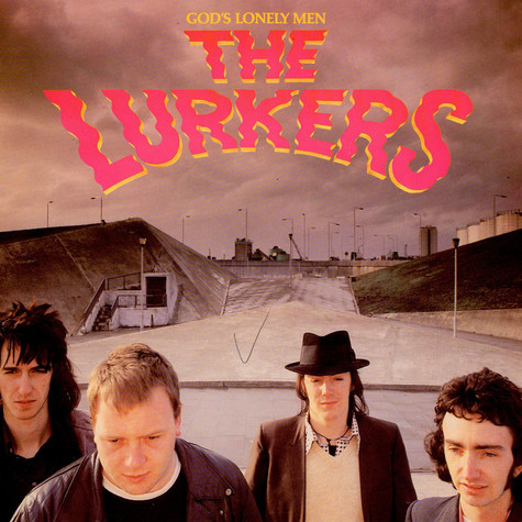 Lurkers, The - God's Lonely Men