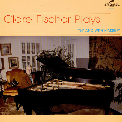 Clare Fischer - By And With Himself