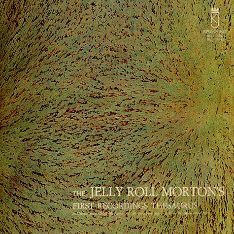 Jelly Roll Morton - First Recordings Thesaurus