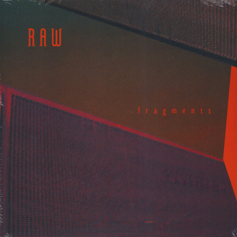Raw - Fragments