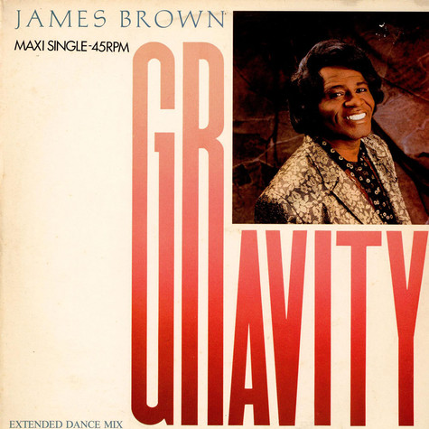 James Brown - Gravity (Extended Dance Mix)