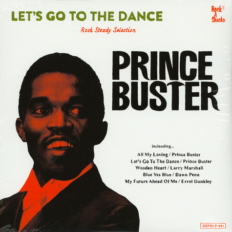 Prince Buster - Let's Go To The Dance: Rocksteady Collection