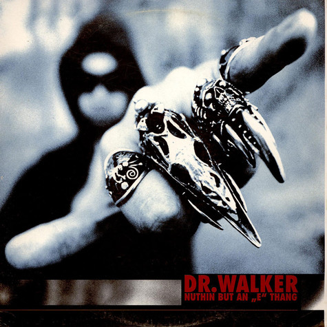 """Dr. Walker - Nuthin But An """"E"""" Thang"""