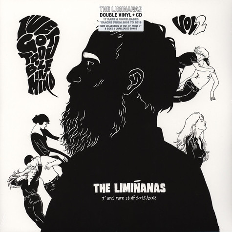 "Liminanas, The - (I've Got) Trouble In Mind 7"" & Rare Stuff 2009/2014"