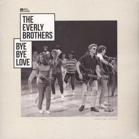 Everly Brothers, The - Bye Bye Love
