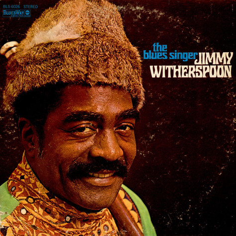 Jimmy Witherspoon - The Blues Singer