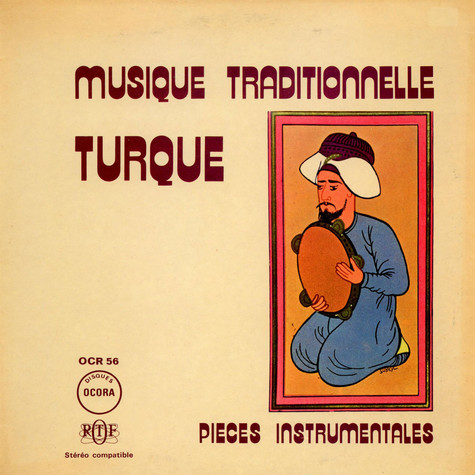 V.A. - Musique Traditionnelle Turque - Pieces Instrumentales