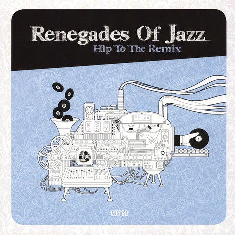 Renegades Of Jazz - Hip To The Remix Black Vinyl Edition