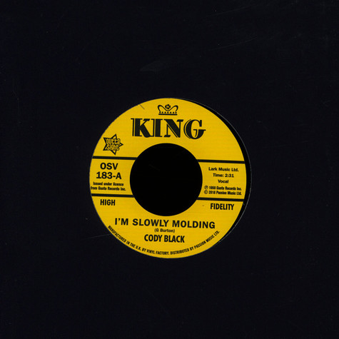 Cody Black / Charles Spurling - I'm Slowly Molding / She Cried Just A Minute