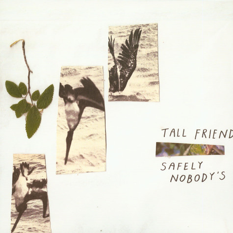 Tall Friend - Safely Nobody's