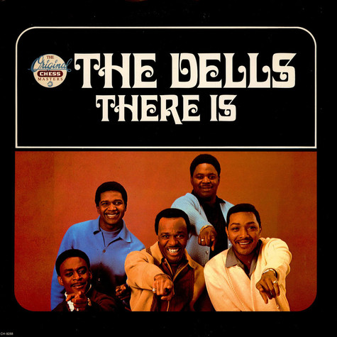The Dells - There Is