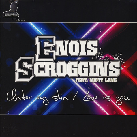 Enois Scroggins - Under My Skin / Love Is You Feat. Misty Lane
