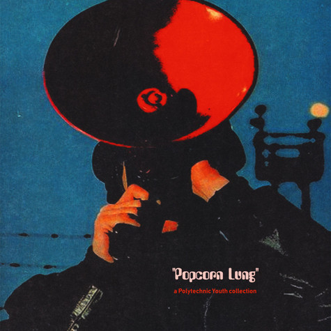 V.A. - Popcorn Lung: A Polytechnic Youth Collection