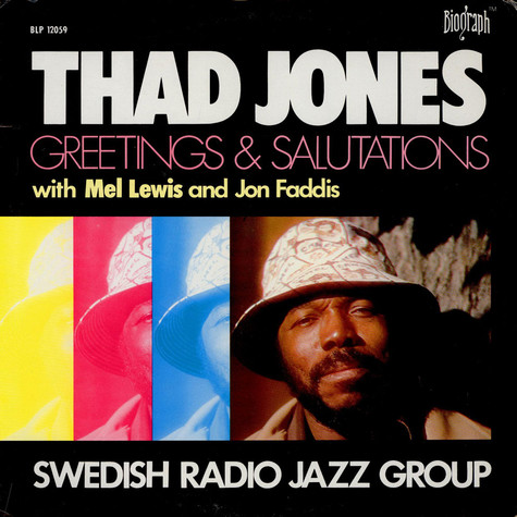 Thad Jones, Radiojazzgruppen Featuring Mel Lewis And Jon Faddis - Greetings And Salutations