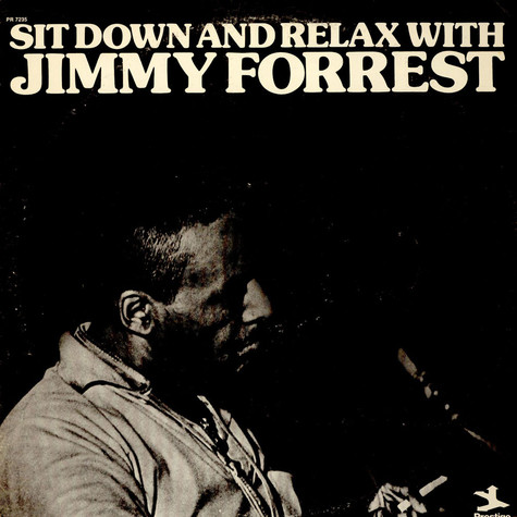 Jimmy Forrest - Sit Down And Relax