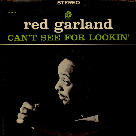 Red Garland - Can't See For Lookin'