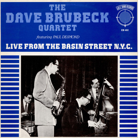 The Dave Brubeck Quartet - Live From The Basin Street N.Y.C.
