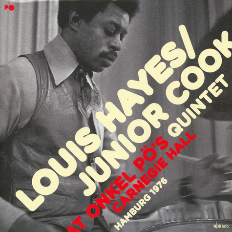 Louis Hayes / Junior Cook Quintet - At Onkel Pö's Carnegie Hall / Hamburg '76